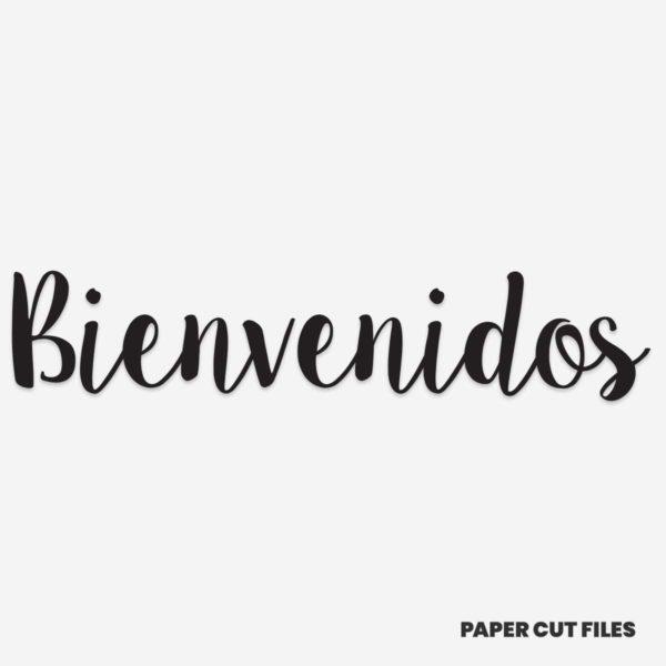 'Bienvenidos' quote - SVG PNG paper cutting templates
