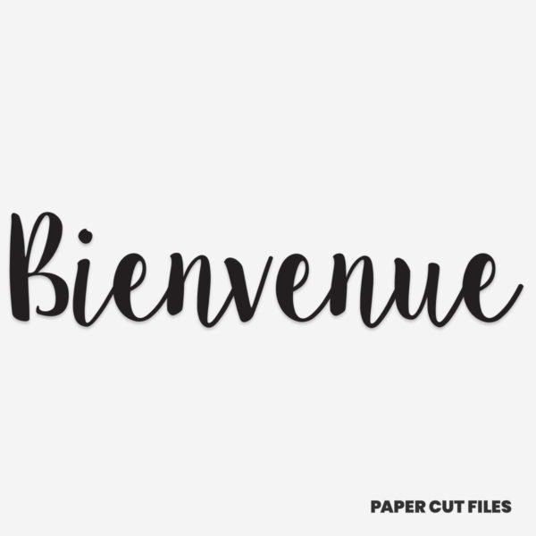 'Bienvenue' quote - SVG PNG paper cutting templates